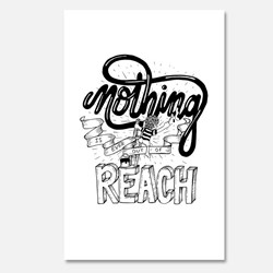 Nothing Is Ever Out Of Reach